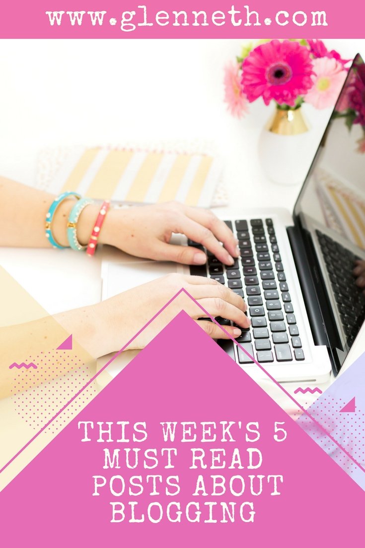 5 Must Read Posts About Blogging