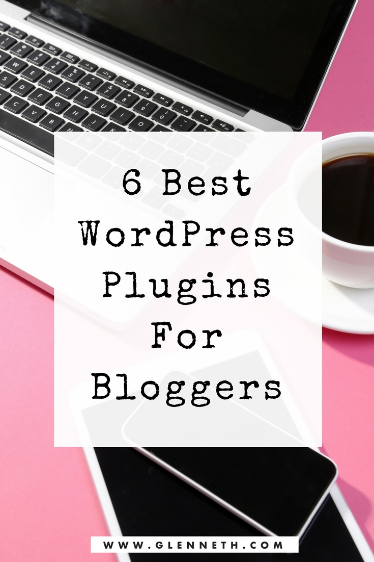6 Best WordPress Plugins For Bloggers