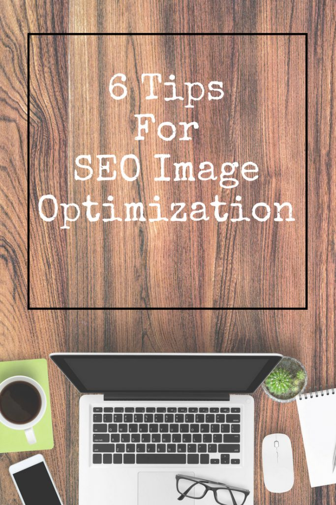 6 Tips for SEO Image Optimization