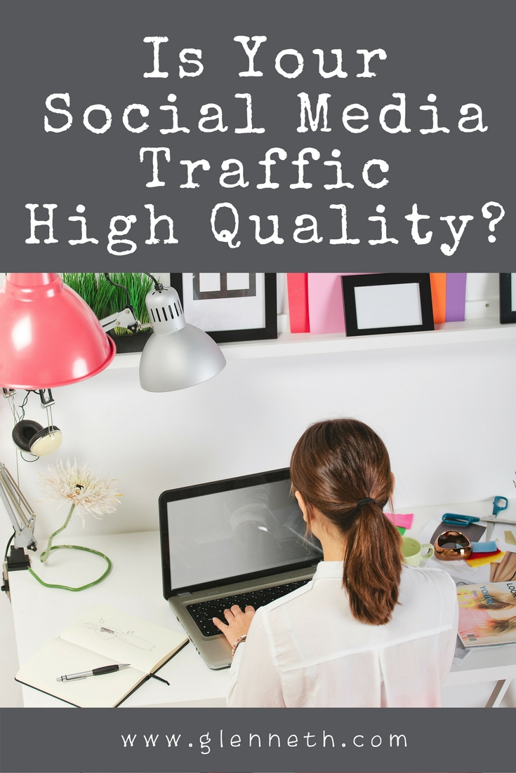 Is Your Social Media Traffic High Quality?