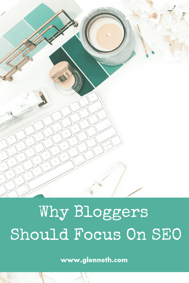 Why Bloggers Should Focus On SEO