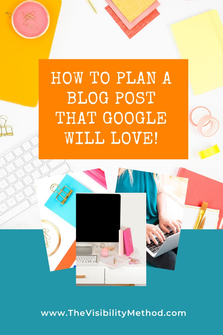Plan a blog post Google will love