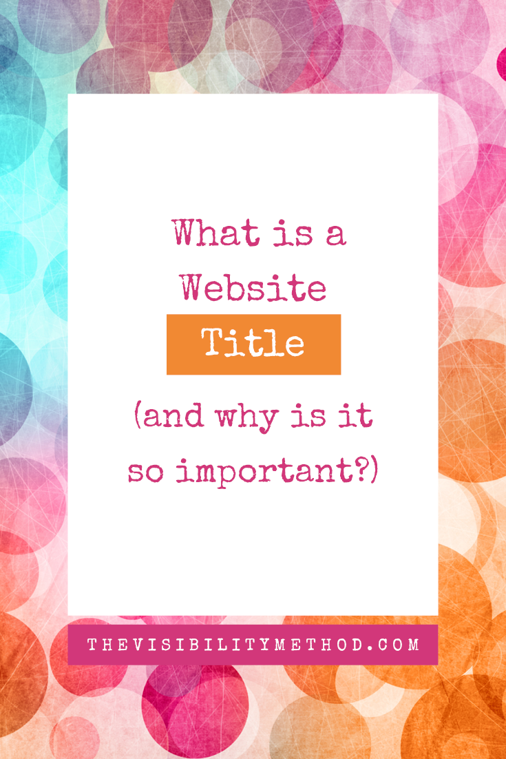What is a Website Title (and Why Is It So Important)?
