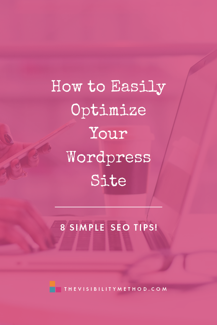 How to Easily Optimize Your WordPress Site: 8 Simple SEO Tips