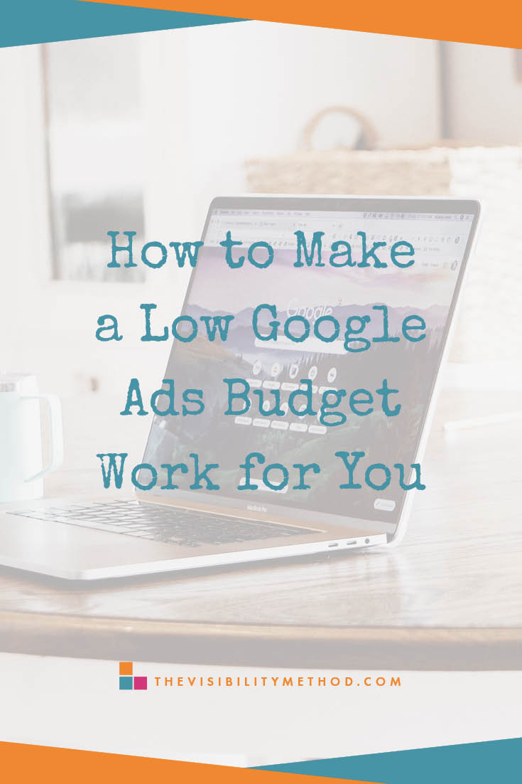 How-to-Make-a-Low-Google-Ads-Budget-Work-for-You