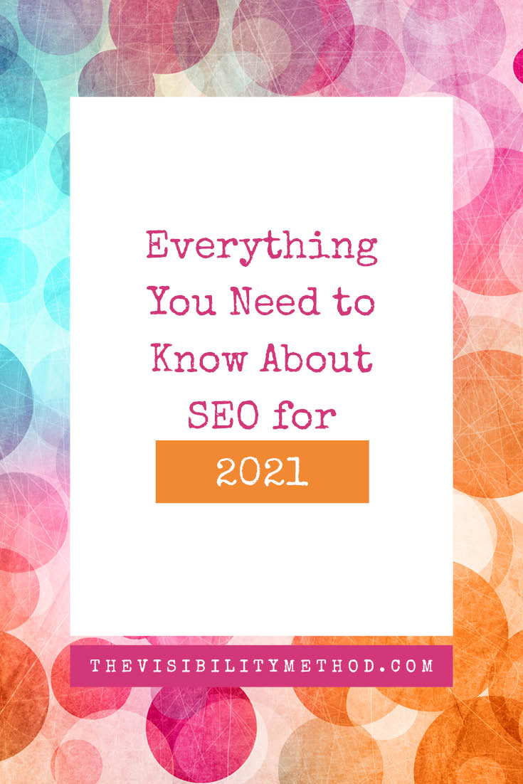 Everything You Need to Know About SEO for 2021