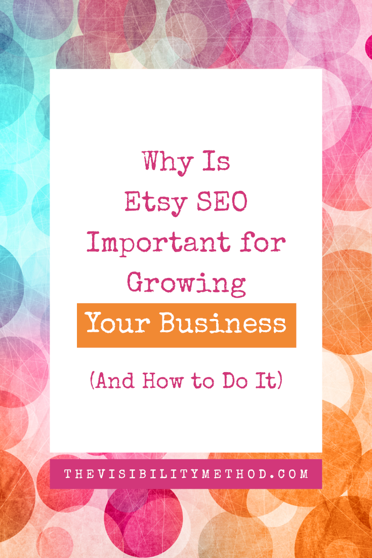 Why Is Etsy SEO Important for Growing Your Business? (And How to Do It)