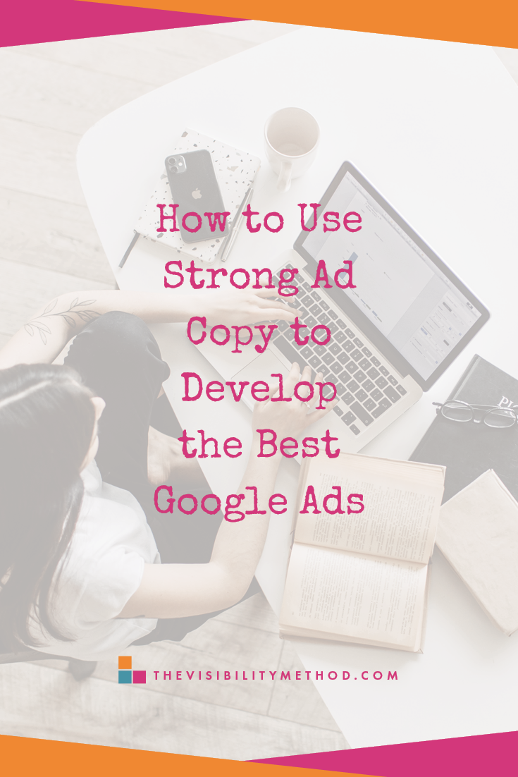 How-to-Use-Strong-Ad-Copy-to-Develop-the-Best-Google-Ads